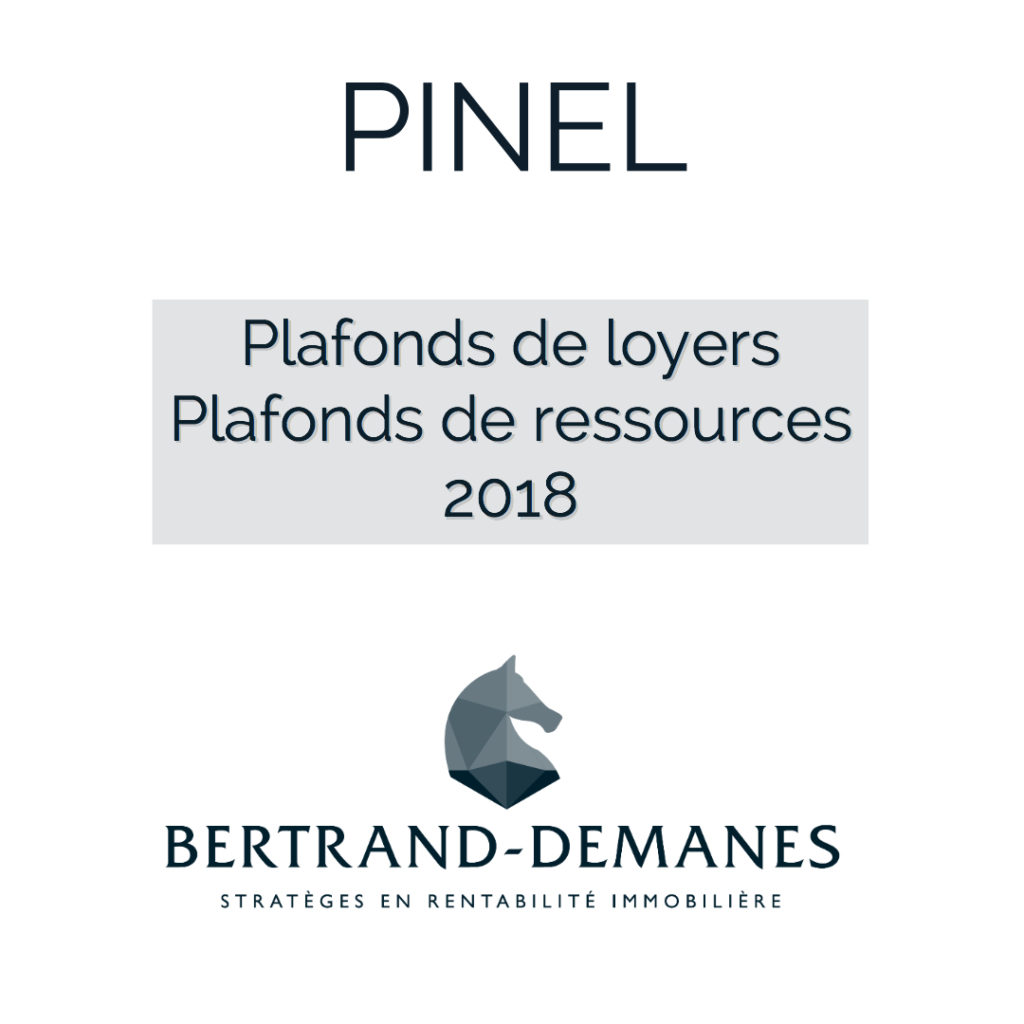 actu-pinel-2018-plafonds-loyers-ressources-locataires
